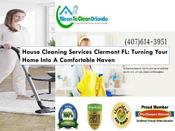 House Cleaning Services Clermont FL: Turning Your Home Into A Comfortable Haven
