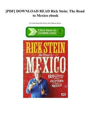 [PDF] DOWNLOAD READ Rick Stein The Road to Mexico ebook