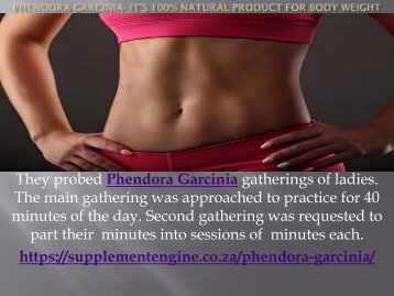 Phendora Garcinia- It's 100% Natural Product For-converted