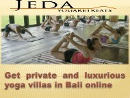 Get private and luxurious yoga villas in Bali online