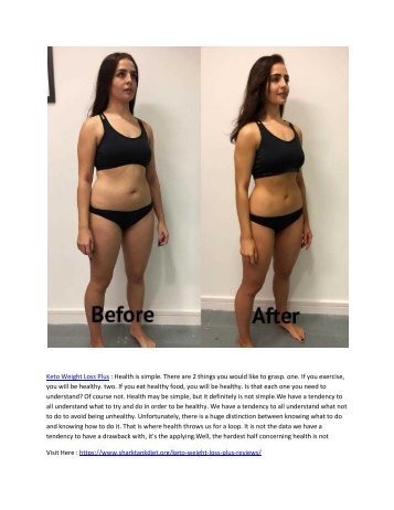 Keto Weight Loss Plus - It Increase the production of ketosis