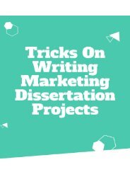 Tricks On Writing Marketing Dissertation Projects