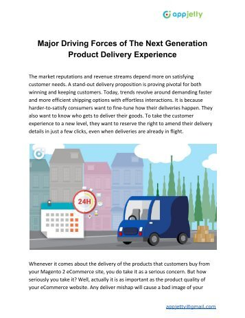 Major Driving Forces of The Next Generation Product Delivery Experience