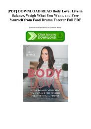 [PDF] DOWNLOAD READ Body Love Live in Balance  Weigh What You Want  and Free Yourself from Food Drama Forever Full PDF
