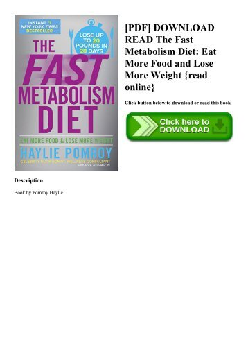 [PDF] DOWNLOAD READ The Fast Metabolism Diet Eat More Food and Lose More Weight {read online}
