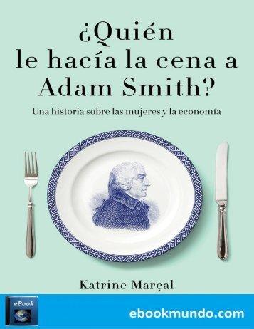 _Quien le hacia la cena a Adam - Katrine Marcal
