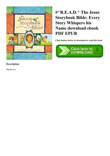#^R.E.A.D.^ The Jesus Storybook Bible Every Story Whispers his Name download ebook PDF EPUB