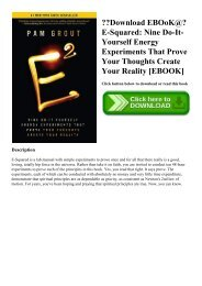 Download EBOoK@ E-Squared Nine Do-It-Yourself Energy Experiments That Prove Your Thoughts Create Your Reality [EBOOK]