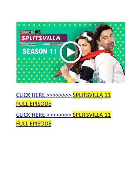 MTV Splitsvilla 11 Episode 7 16th September 2018 Written