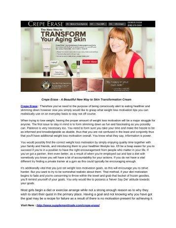Crepe Erase - A Beautiful New Way to Skin Transformation Cream