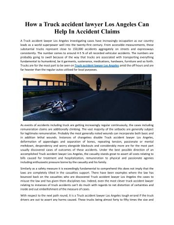 How a Truck accident lawyer Los Angeles Can Help In Accident Claims