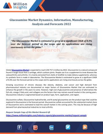 Glucosamine Market Dynamics, Information, Manufacturing, Analysis and Forecasts 2022