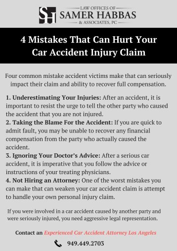 Major Mistakes That Can Hurt Your Car Accident Injury Claim