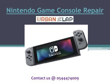Get the service of Nintendo Game Console Repair in Dubai, Call 0544474009