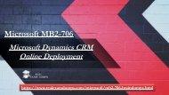 Download Microsoft MB2-706 Exam Dumps - Valid MB2-706 Question Answers - Realexamdumps.com