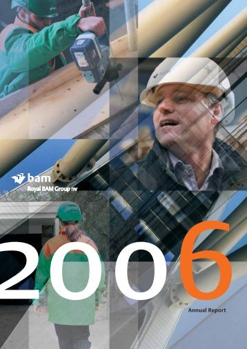 2006 Annual Report - Royal BAM Group