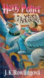 Rowling, Joanne Kathleen - Harry Potter - Harry Potter a Vezen z Azkabanu