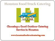 Choosing a Good Outdoor Catering Service in Houston