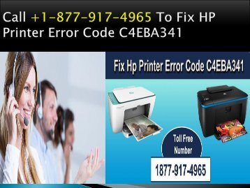 Call +1-877-917-4965 To Fix HP Printer Error Code C4EBA341