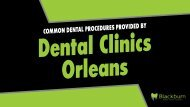 Common Dental Procedures Provided by Dental Clinics Orleans