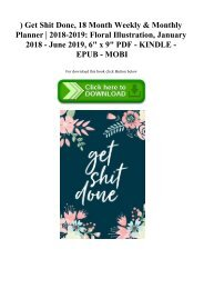 ^DOWNLOAD-PDF) Get Shit Done  18 Month Weekly & Monthly Planner  2018-2019 Floral Illustration  January 2018 - June 2019  6 x 9 PDF - KINDLE - EPUB - MOBI
