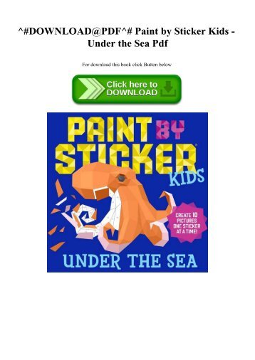 ^#DOWNLOAD@PDF^# Paint by Sticker Kids - Under the Sea Pdf