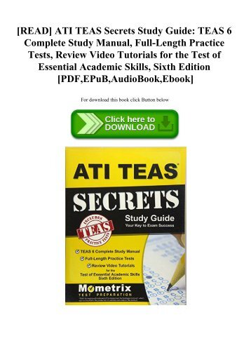 [READ] ATI TEAS Secrets Study Guide TEAS 6 Complete Study Manual  Full-Length Practice Tests  Review Video Tutorials for the Test of Essential Academic Skills  Sixth Edition [PDF EPuB AudioBook Ebook]