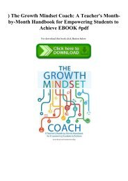 ^READ) The Growth Mindset Coach A Teacher's Month-by-Month Handbook for Empowering Students to Achieve EBOOK #pdf