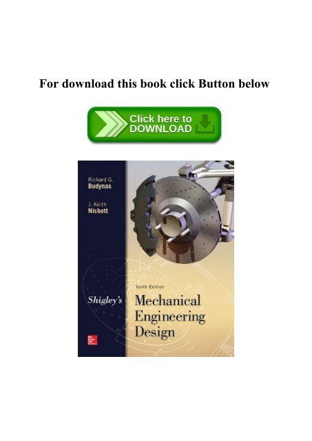 Read Shigley S Mechanical Engineering Design Pdf Ebook Epub