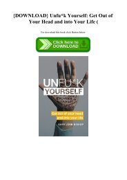 {DOWNLOAD} Unfuk Yourself Get Out of Your Head and into Your Life (E.B.O.O.K. DOWNLOAD^