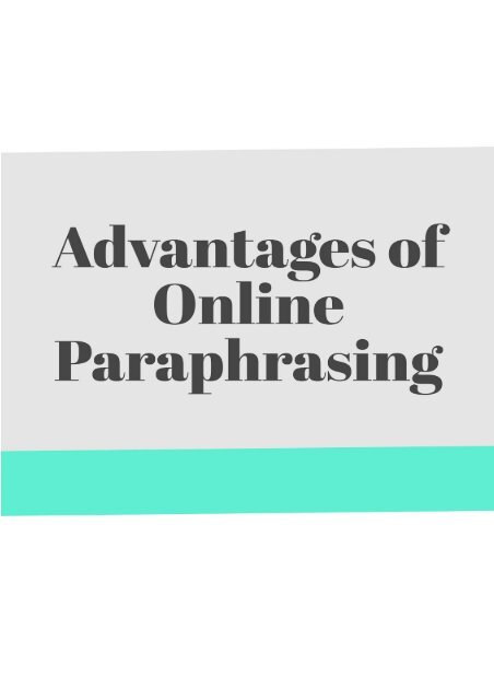 Advantages of Online Paraphrasing