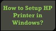 How to Setup HP Printer in Windows?