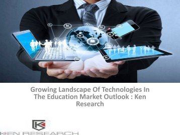 Education Industry Analysis, Education Business Review, Education Market Research Reports Consulting, Education Market Research Reports : Ken Research