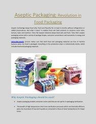 Aseptic Packaging- Revolution in Food Packaging