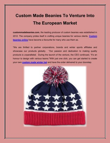 Custom Made Beanies To Venture Into The European Market