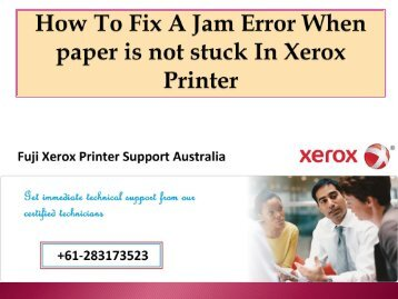 How To Fix A Jam Error When paper is not stuck In Xerox Printer-converted