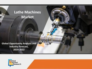 Lathe Machines Market