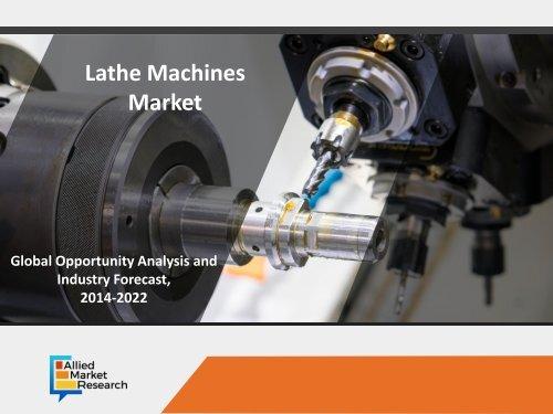 Lathe Machines Market