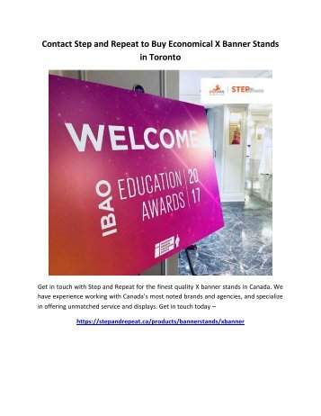 Contact Step and Repeat to Buy Economical X Banner Stands in Toronto