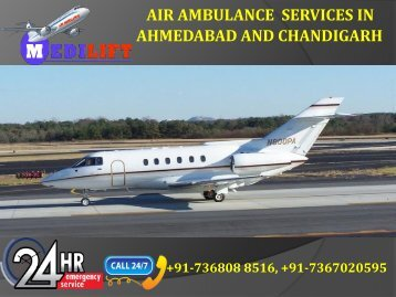 Air Ambulance Services in Ahmedabad and Chandigarh