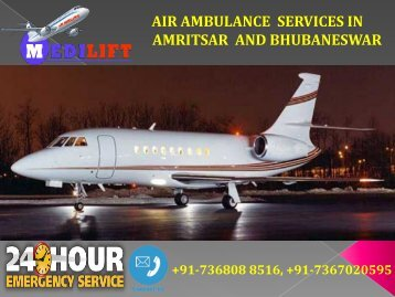 Hired Very Less Package Air Ambulance Services in Amritsar and Bhubaneswar by Medilift