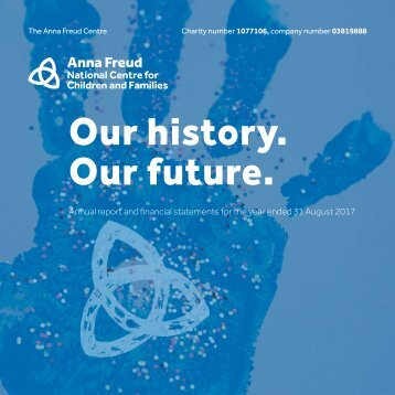 Anna Freud National Centre for Children and Families Annual Report 2017