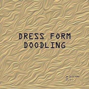 DRESS FORM DOODLING