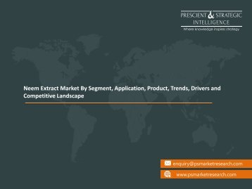 Neem Extract Market by Product, Trends, Drivers and Competitive Landscape