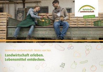 Initiative Heimische Landwirtschaft | Imagebroschüre