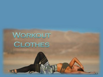 Choose the Best Workout Clothes for Your Workout Session