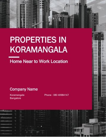 Properties in Koramangala Must to Know