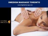 Swedish Massage Toronto - kingthaimassage.com