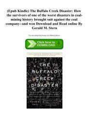(Epub Kindle) The Buffalo Creek Disaster How the survivors of one of the worst disasters in coal-mining history brought suit against the coal company--and won Download and Read online By Gerald M. Stern