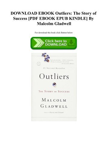2 free magazines from miriamramirez download ebook outliers the story of success pdf ebook epub kindle by malcolm gladwell fandeluxe Image collections